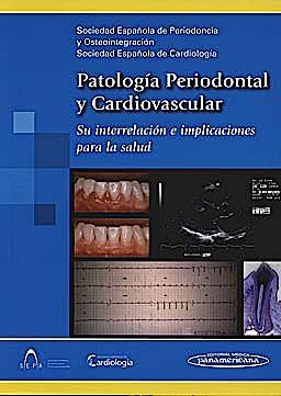 Portada del libro 9788498353136 Patología Periodontal y Cardiovascular. Su Interrelación e Implicaciones para la Salud