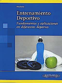 Portada del libro 9788498353310 Entrenamiento Deportivo. Fundamentos y Aplicaciones en Diferentes Deportes