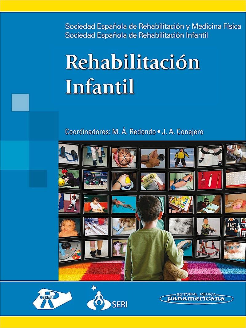Portada del libro 9788498353440 Rehabilitación Infantil