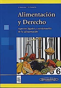 Portada del libro 9788498353518 Alimentacion y Derecho. Aspectos Legales y Nutricionales de la Alimentacion