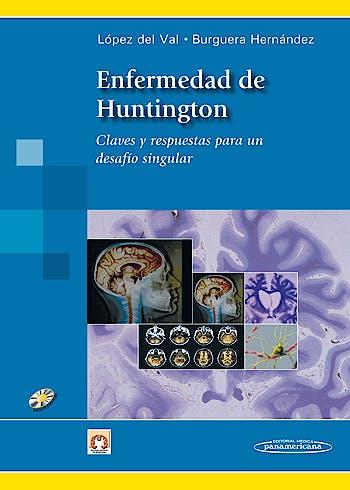 Portada del libro 9788498353525 Enfermedad de Huntington. Claves y Respuestas para un Desafio Singular + Dvd