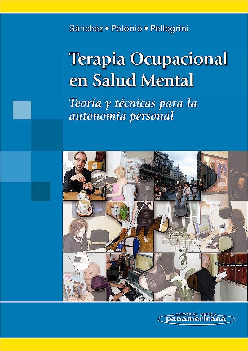 Portada del libro 9788498353648 Terapia Ocupacional en Salud Mental. Teoría y Técnicas para la Autonomía Personal