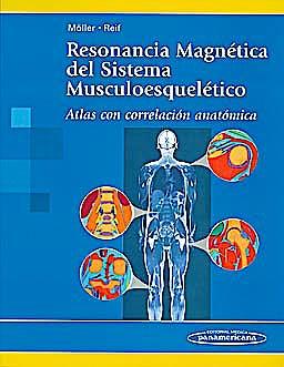 Portada del libro 9788498353693 Resonancia Magnética del Sistema Musculoesquelético. Atlas con Correlación Anatómica