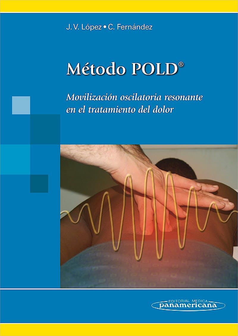 Portada del libro 9788498353747 Método Pold. Movilización Oscilatoria Resonante en el Tratamiento del Dolor