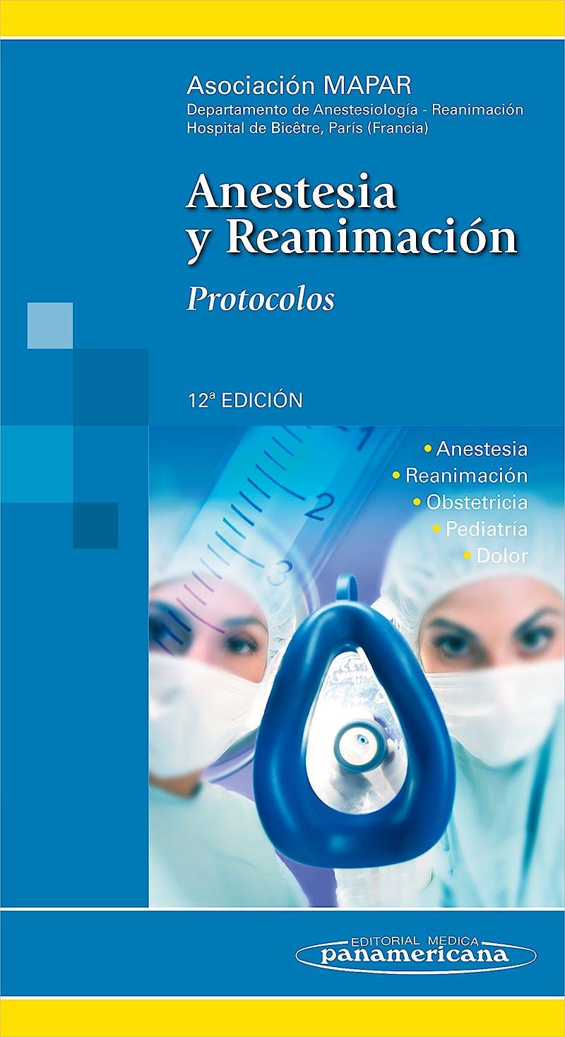 Portada del libro 9788498353860 Anestesia y Reanimación. Protocolos