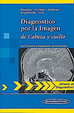 Portada del libro 9788498354133 Diagnóstico por la Imagen de Cabeza y Cuello (Directo al Diagnóstico en Radiología)
