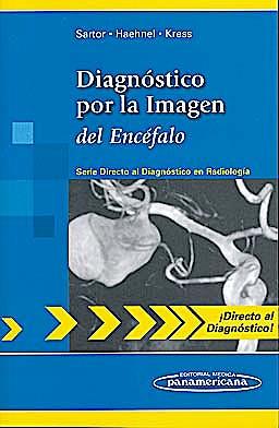 Portada del libro 9788498354140 Diagnóstico por la Imagen del Encéfalo (Directo al Diagnóstico en Radiología)