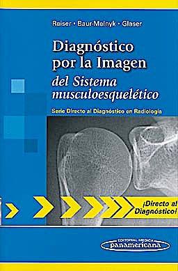 Portada del libro 9788498354157 Diagnóstico por la Imagen del Sistema Musculoesquelético (Directo al Diagnóstico en Radiología)
