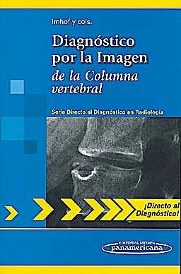 Portada del libro 9788498354188 Diagnóstico por la Imagen de la Columna Vertebral (Directo al Diagnóstico en Radiología)