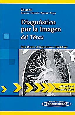 Portada del libro 9788498354218 Diagnóstico por la Imagen del Tórax (Directo al Diagnóstico en Radiología)