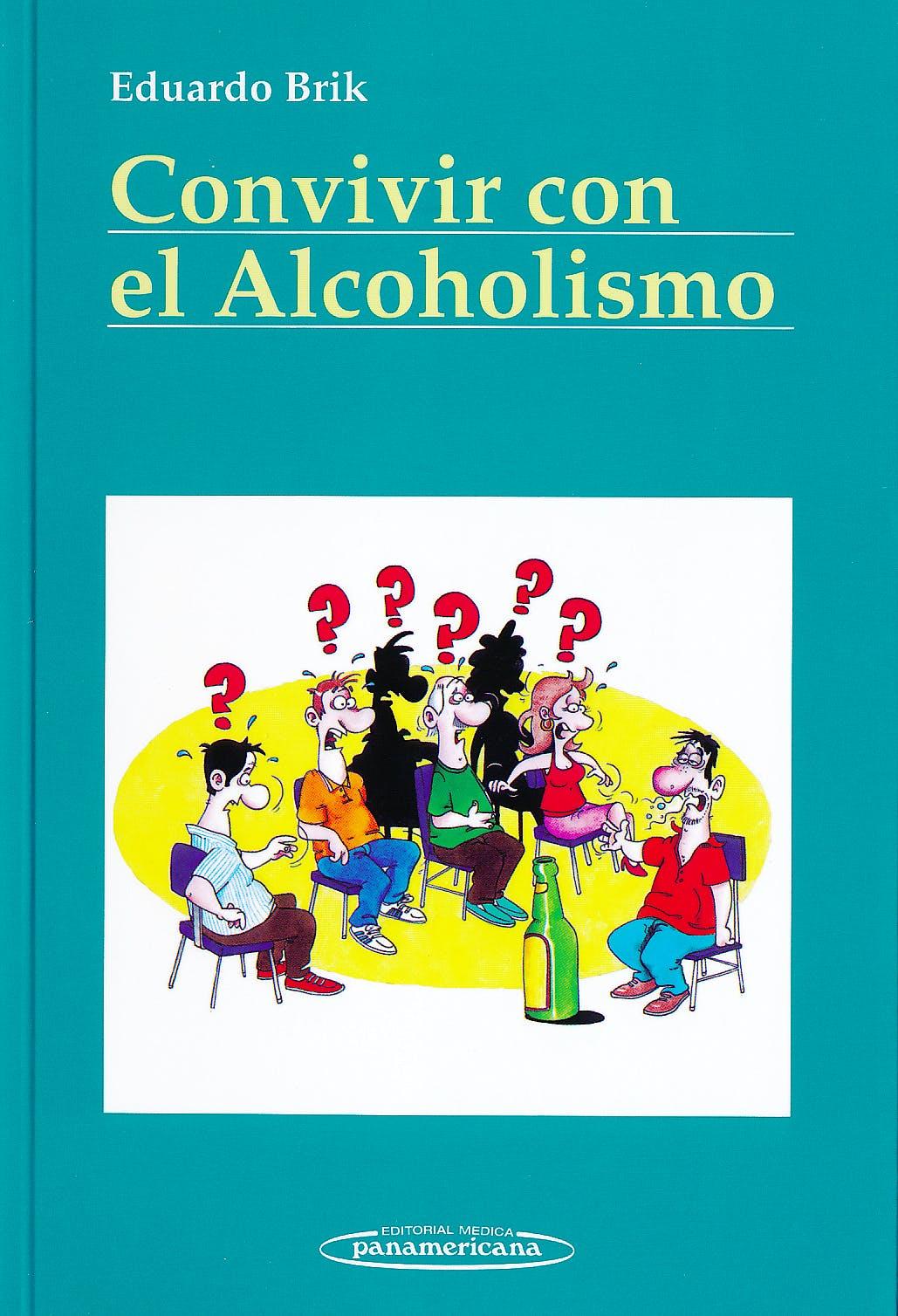 Portada del libro 9788498354270 Convivir con el Alcoholismo