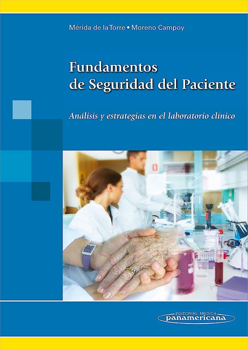 Portada del libro 9788498354317 Fundamentos de Seguridad del Paciente. Analisis y Estrategias en el Laboratorio Clinico