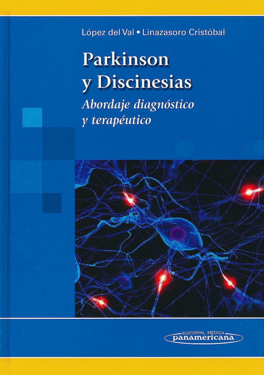Portada del libro 9788498354355 Parkinson y Discinesias. Abordaje Diagnostico y Terapeutico