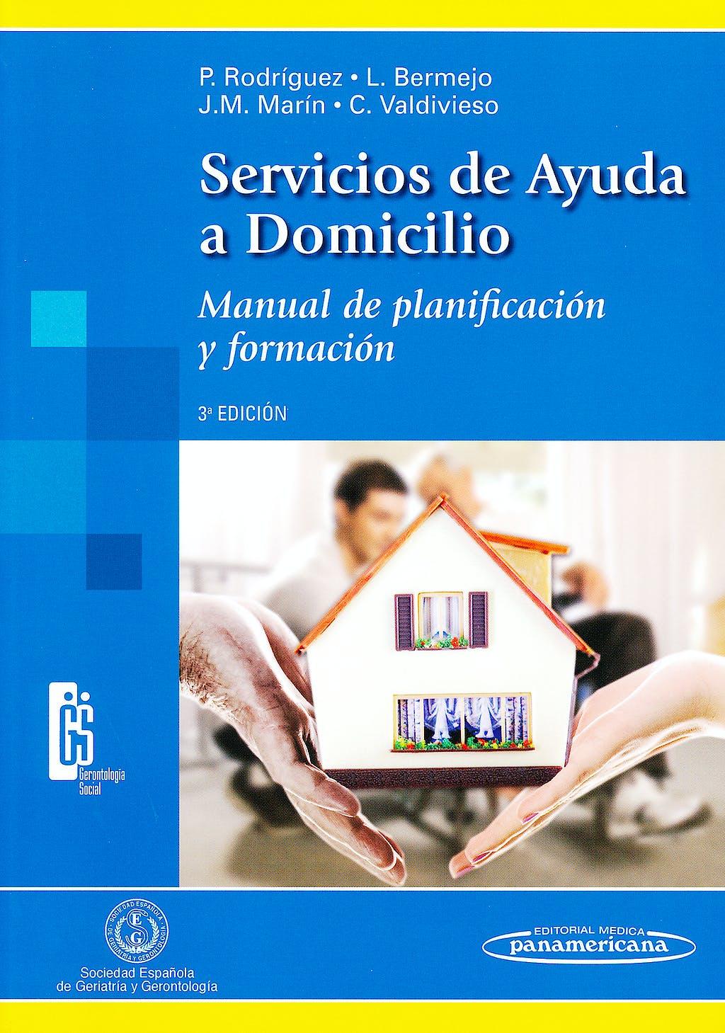 Portada del libro 9788498354423 Servicios de Ayuda a Domicilio. Manual de Planificacion y Formacion