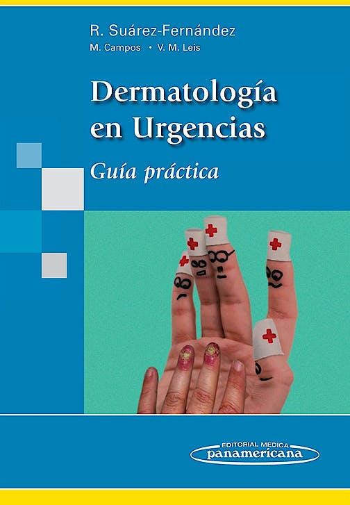 Portada del libro 9788498354492 Dermatología en Urgencias. Guía Práctica
