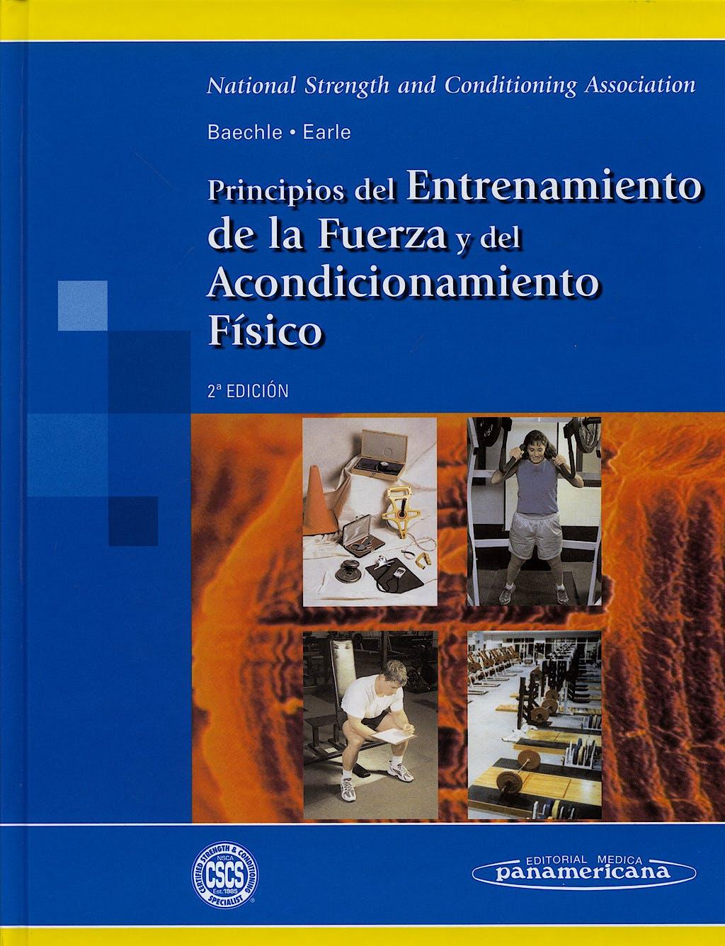 Portada del libro 9788498356540 Principios del Entrenamiento de la Fuerza y del Acondicionamiento Físico