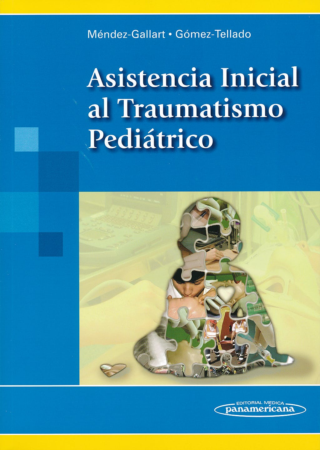 Portada del libro 9788498356953 Asistencia Inicial al Traumatismo Pediatrico