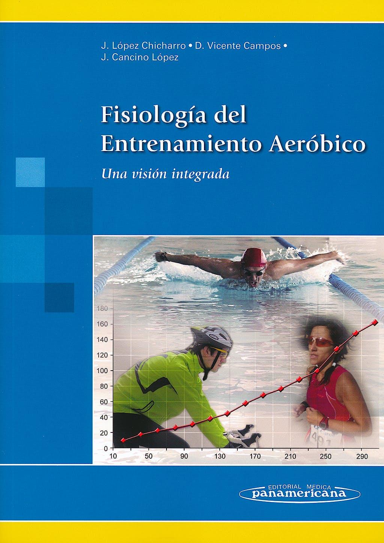 Portada del libro 9788498357202 Fisiología del Entrenamiento Aeróbico. Una Visión Integrada