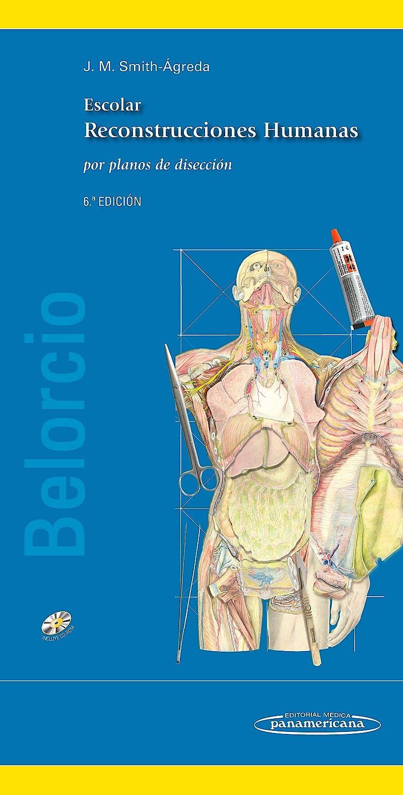 Portada del libro 9788498357264 Escolar Belorcio Reconstrucciones Humanas por Planos de Disección + CD-ROM