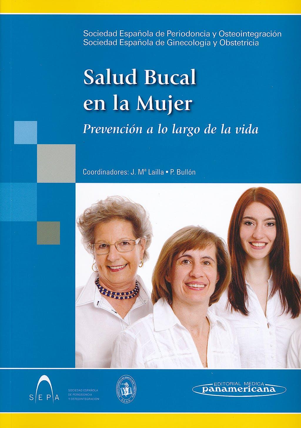 Portada del libro 9788498357356 Salud Bucal en la Mujer. Prevención a lo Largo de la Vida