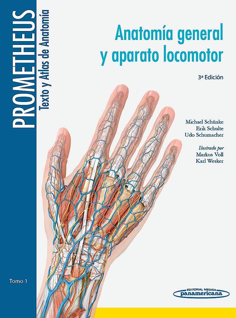 Portada del libro 9788498357622 Prometheus Texto y Atlas de Anatomía, Tomo 1: Anatomía General y Aparato Locomotor