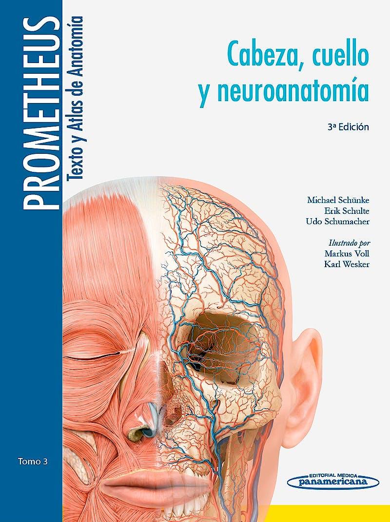 Portada del libro 9788498357646 Prometheus Texto y Atlas de Anatomía, Tomo 3: Cabeza, Cuello y Neuroanatomía