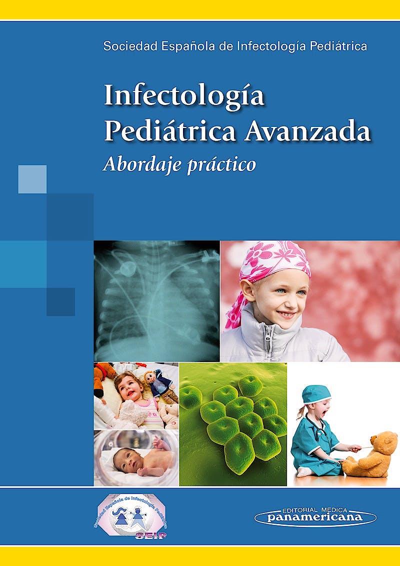 Portada del libro 9788498357738 Infectología Pediátrica Avanzada. Abordaje Práctico