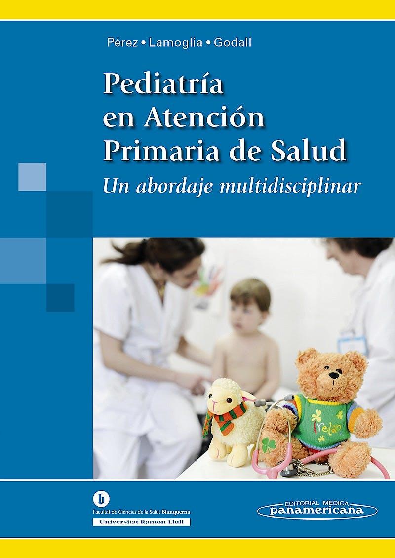 Portada del libro 9788498357752 Pediatría en Atención Primaria de la Salud. Un Abordaje Multidisciplinar