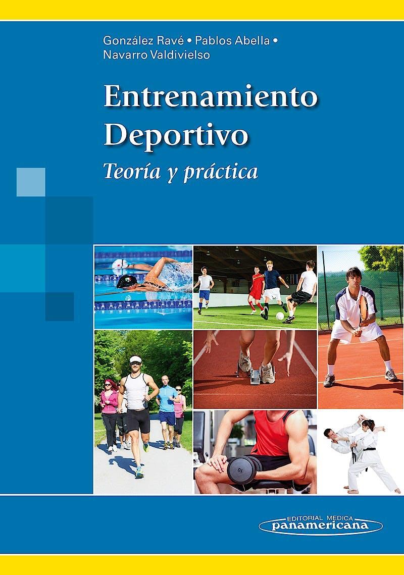 Portada del libro 9788498357837 Entrenamiento Deportivo. Teoría y Práctica + Acceso Online