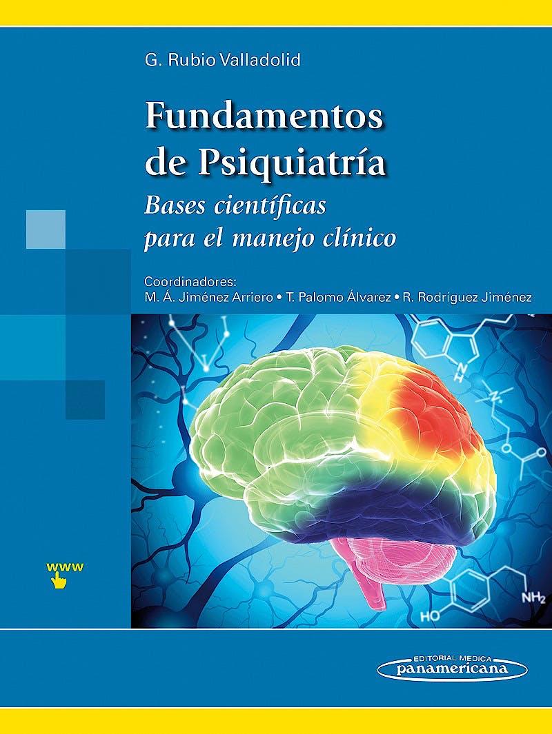 Portada del libro 9788498357844 Fundamentos de Psiquiatría. Bases Científicas para el Manejo Clínico