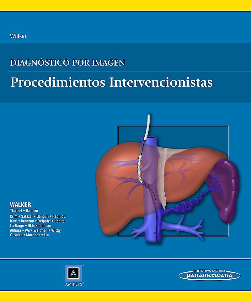 Portada del libro 9788498358063 Diagnóstico por Imagen. Procedimientos Intervencionistas