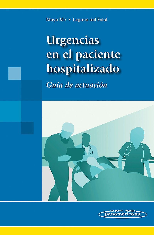 Portada del libro 9788498358124 Urgencias en el Paciente Hospitalizado. Guía de Actuación