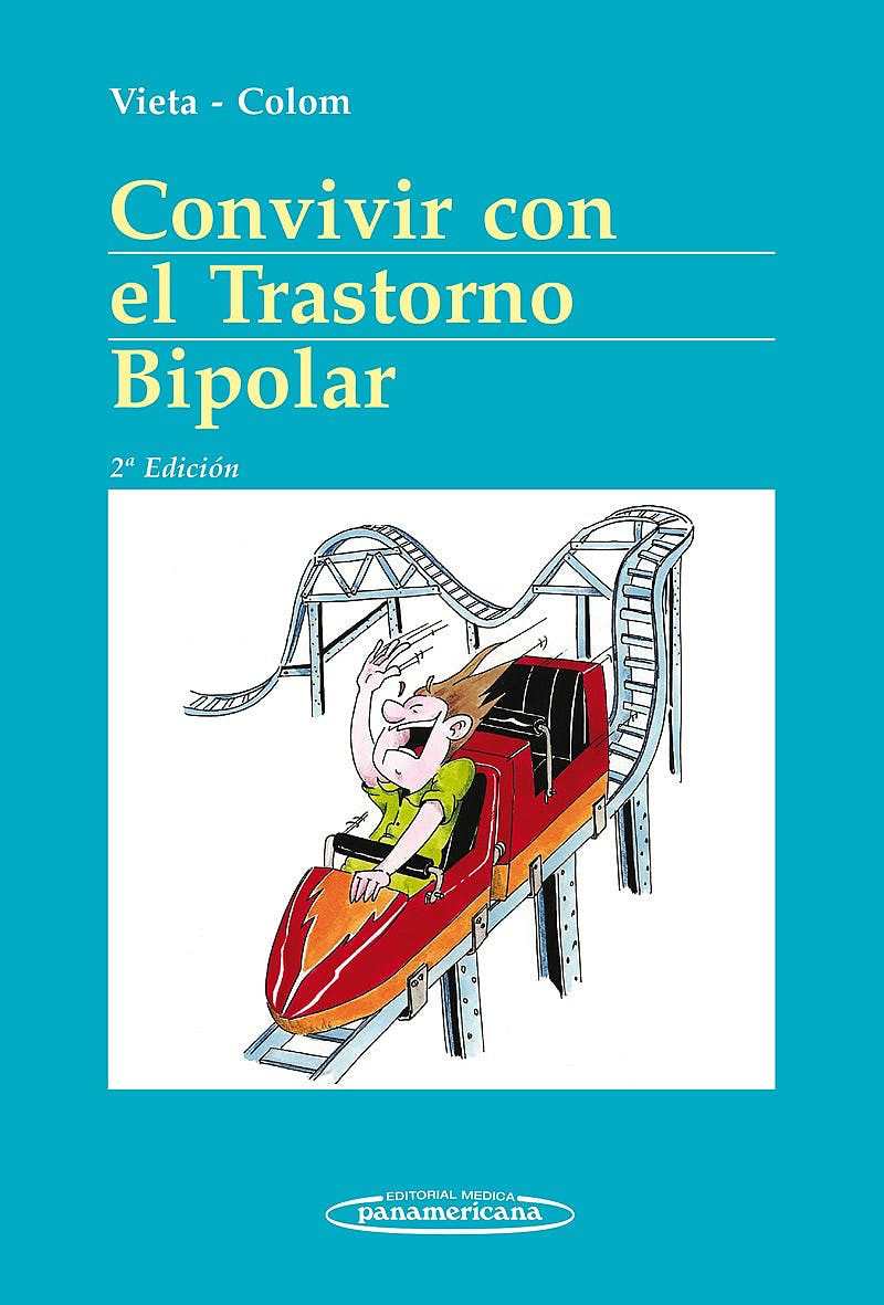 Portada del libro 9788498358162 Convivir con el Trastorno Bipolar