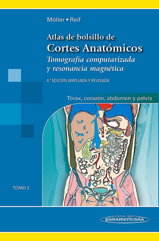 Portada del libro 9788498358384 Atlas de Bolsillo de Cortes Anatómicos. Tomografía Computarizada y Resonancia Magnética, Tomo 2: Tórax, Corazón, Abdomen y Pelvis