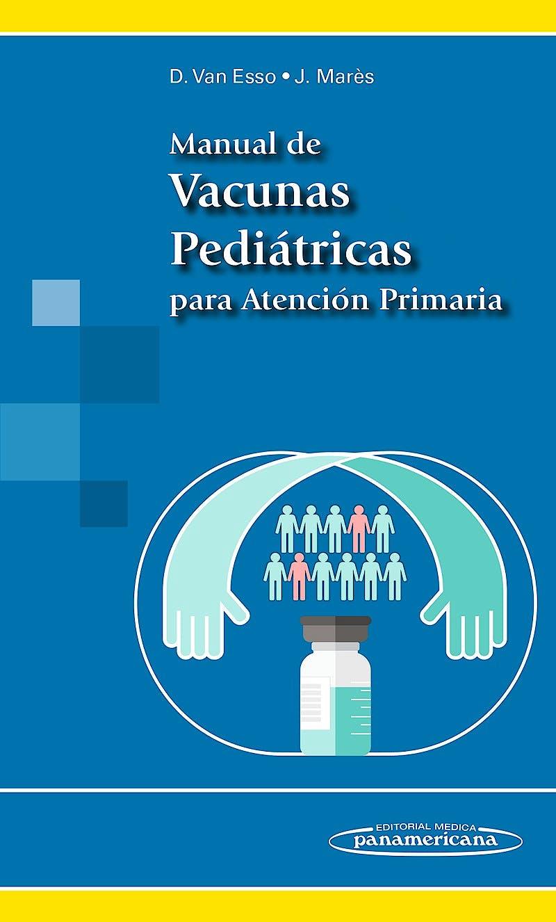 Portada del libro 9788498358711 Manual de Vacunas Pediátricas para Atención Primaria