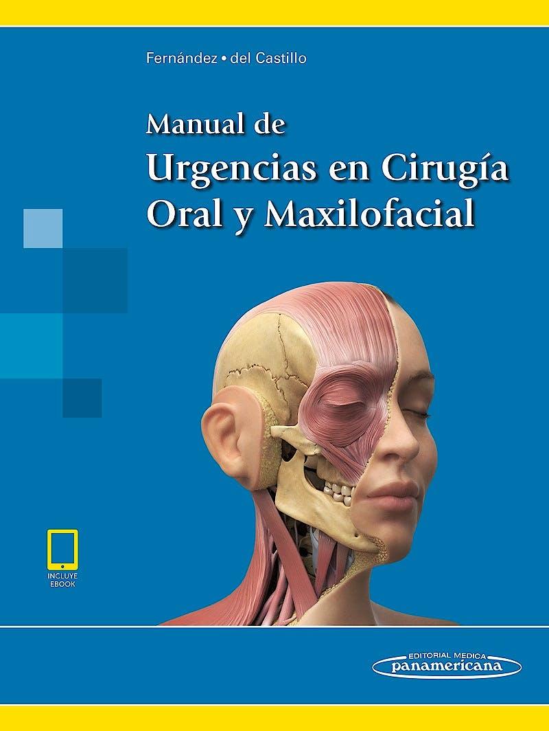 Portada del libro 9788498358728 Manual de Urgencias en Cirugía Oral y Maxilofacial (Incluye E-Book)