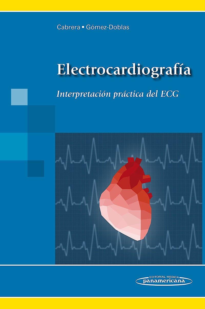 Portada del libro 9788498358889 Electrocardiografía. Interpretación Práctica del ECG