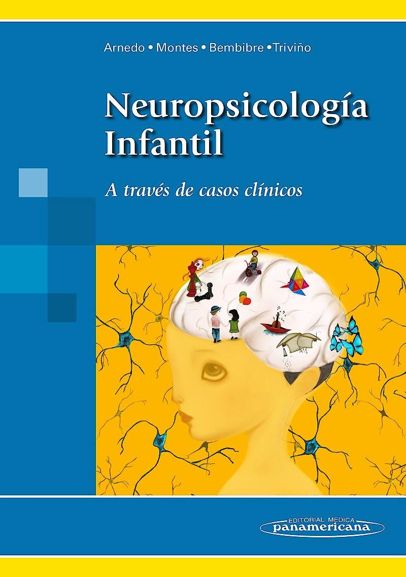 Portada del libro 9788498359138 Neuropsicología Infantil. A Través de Casos Clínicos