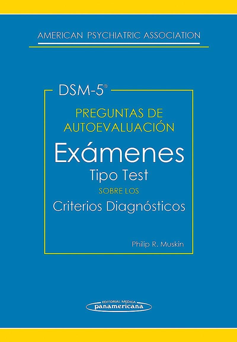 Portada del libro 9788498359220 DSM-5 Preguntas de Autoevaluación. Exámenes Tipo Test sobre los Criterios Diagnósticos