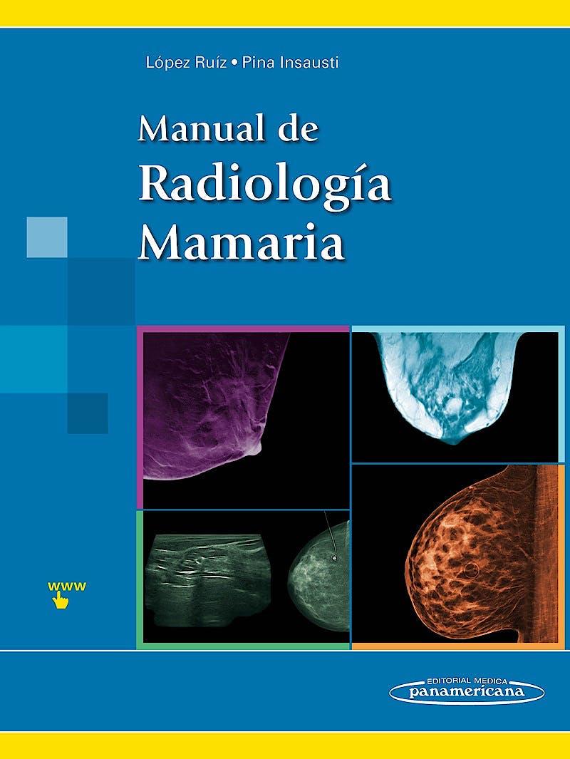 Portada del libro 9788498359336 Manual de Radiología Mamaria