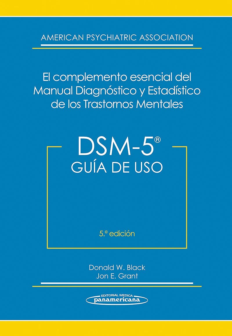 Portada del libro 9788498359701 DSM-5 Guía de Uso. El Complemento Esencial del Manual Diagnóstico y Estadístico de los Trastornos Mentales