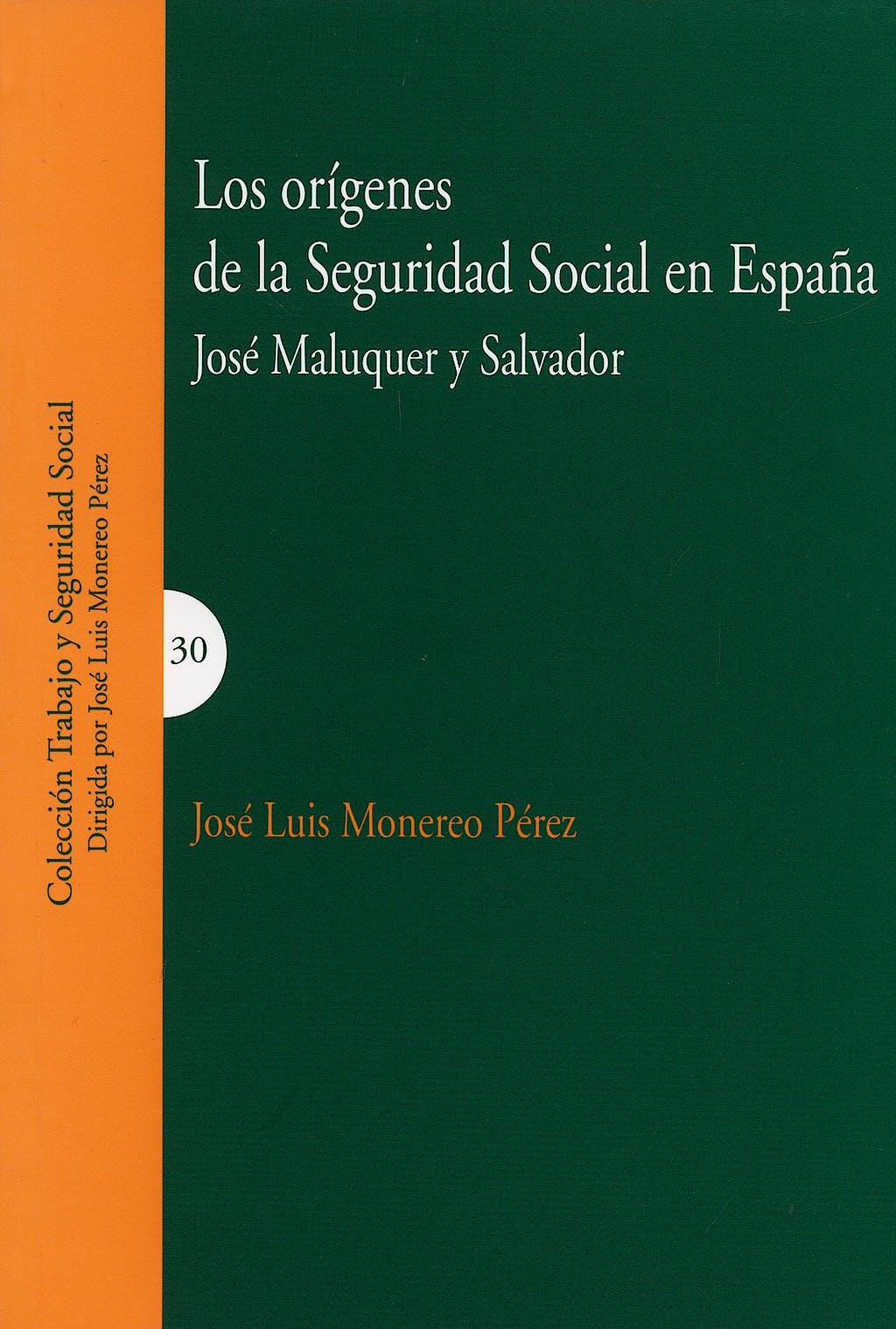 Portada del libro 9788498362879 Los Origenes de la Seguridad Social en España