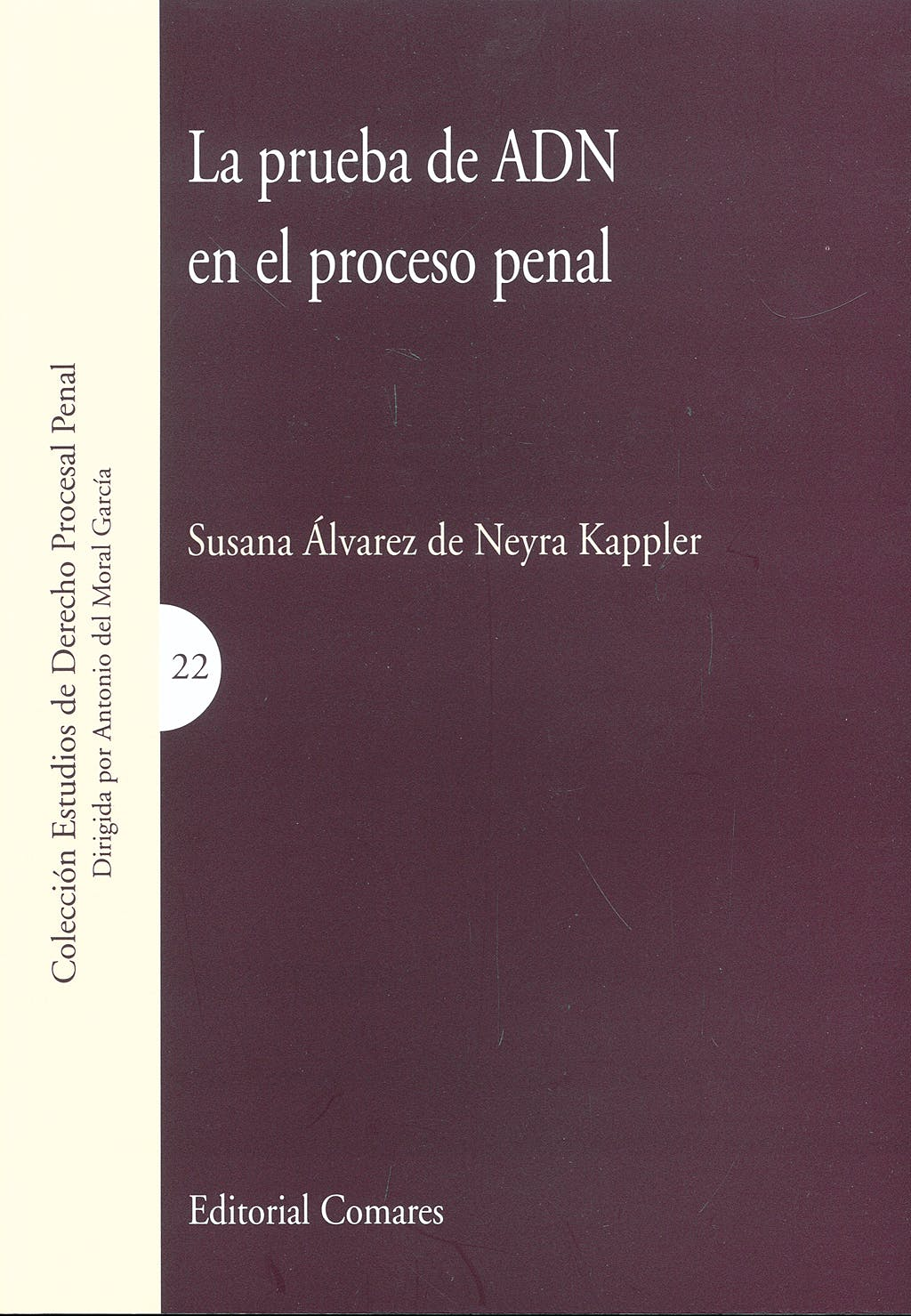 Portada del libro 9788498364064 La Prueba de Adn en el Proceso Penal