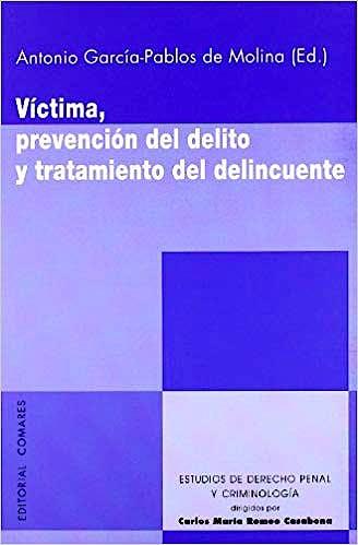 Portada del libro 9788498365870 Víctima, Prevención del Delito y Tratamiento del Delincuente