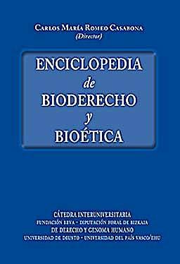 Portada del libro 9788498367881 Enciclopedia de Bioderecho y Bioetica, 2 Vols.