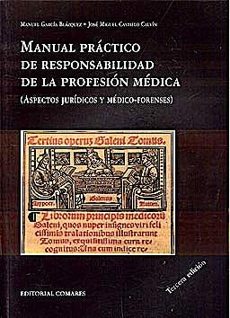Portada del libro 9788498367942 Manual Practico de Responsabilidad de la Profesion Medica (Aspectos Juridicos y Medico-Forenses)