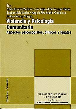 Portada del libro 9788498368260 Violencia y Psicologia Comunitaria. Aspectos Psicosociales, Clinicos y Legales