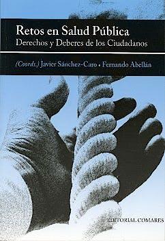 Portada del libro 9788498368932 Retos en Salud Publica. Derechos y Deberes de los Ciudadanos