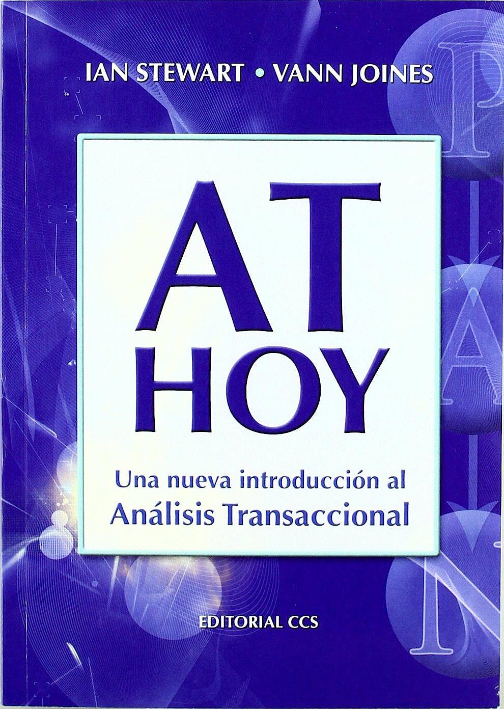 Portada del libro 9788498420913 AT Hoy. Una Nueva Introducción al Análisis Transaccional