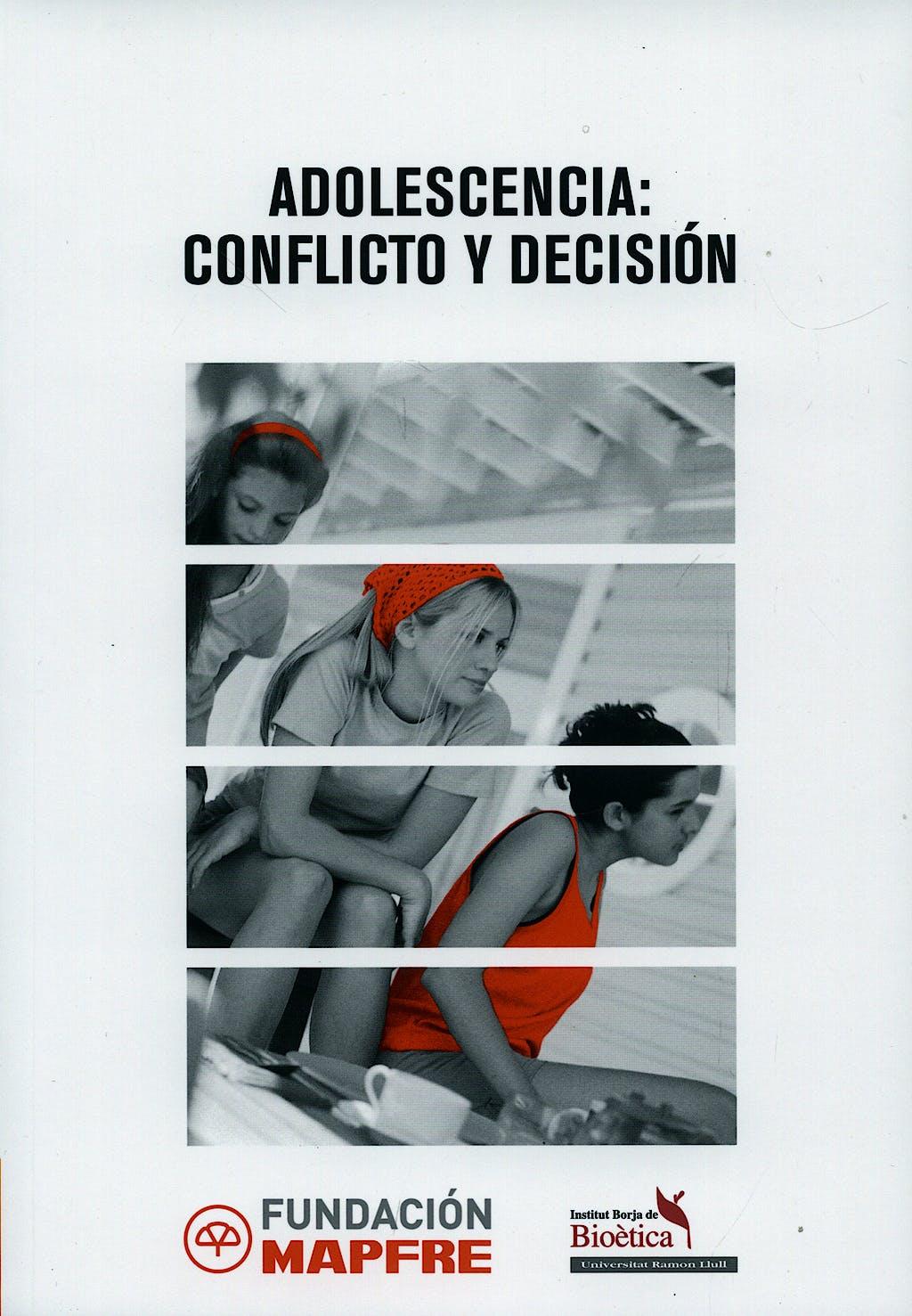 Portada del libro 9788498440911 Adolescencia: Conflicto y Decision